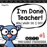 Early Finishers Enrichment Activities - I'm Done Teacher! Pack #1