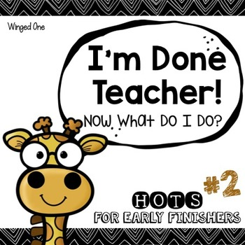 Early Finishers Enrichment Activities - I'm Done Teacher! Pack #2