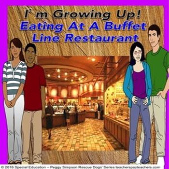 Social Story CBI Eating At A Buffet Line Restaurant SPED/O