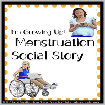 Special Education Menstruation Life Skills Social Story