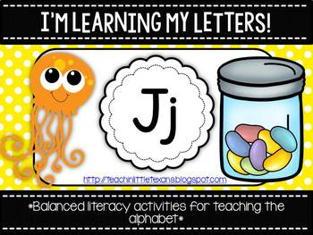 I'm Learning My Letters! {Unit J}