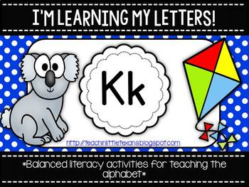 I'm Learning My Letters! {Unit K}