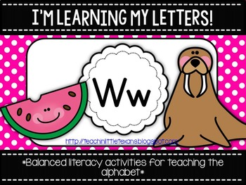 I'm Learning My Letters! {Unit W}
