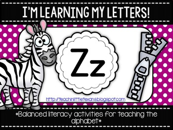 I'm Learning My Letters! {Unit Z}