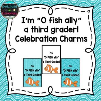 I'm O fish ally a Third Grader! Brag Tags