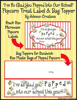 """""""I'm So Glad You Popped Into Our School!"""" Popcorn Labels"""