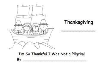 I'm So Thankful I Was Not a Pilgrim Mini-Book