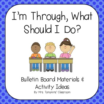 I'm Through - What Should I Do? Early Finisher Bulletin Board