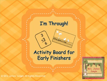 I'm Through! Work Chart for Early Finishers