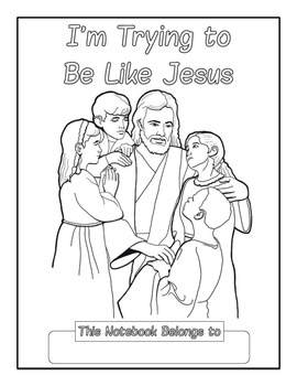 I'm Trying To Be Like Jesus Copywork Notebook