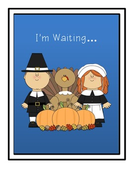 I'm Waiting for Thanksgiving