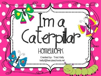 I'm a Caterpillar Homework - Scott Foresman