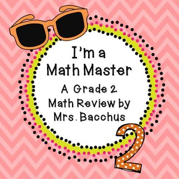 I'm a Math Master! Cumulative Review Assignment/Test for Grade 2