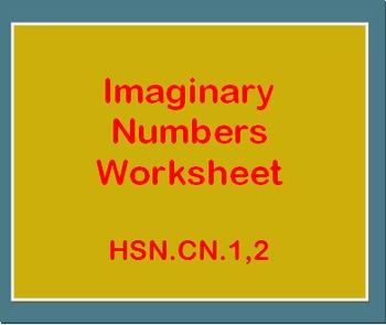 Imaginary Numbers Worksheet (HSN.CN.1,2)