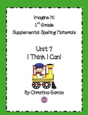 Imagine It! (1st Grade) Unit 7: I Think I Can