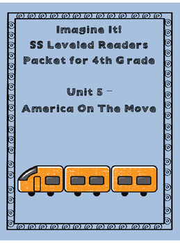 Imagine It Grade 4 Unit 5 SS Leveled Reader Activities