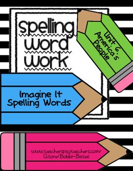 Imagine It Unit 6 Spelling Word Work
