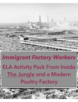Immigrant Factory Workers: Inside The Jungle and a Modern