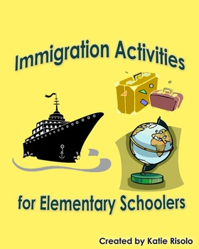 Immigration Activities for Elementary (Interdisciplinary) Pack