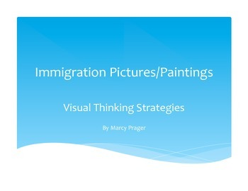Immigration - Visual Thinking Strategies
