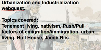 Immigration and urbanization webquest