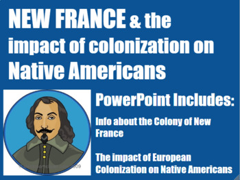Impact of Colonization on Native Americans and New France