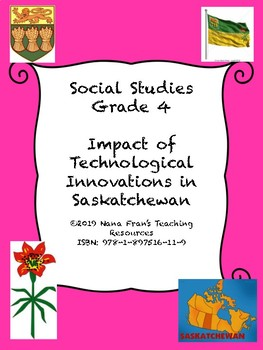 Impact of Technological Innovations in Saskatchewan