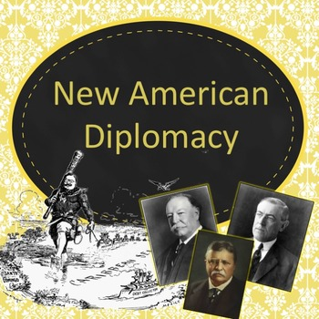 Imperialism: New American Diplomacy PowerPoint