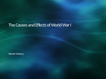 The Causes and Effects of WWI-Major Developments after WWI