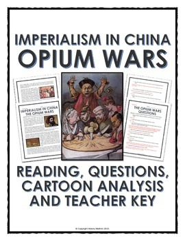 Imperialism in China - Opium Wars - Reading, Questions and
