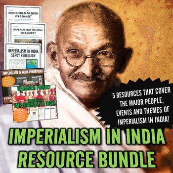 Imperialism in India - Resource Bundle (PowerPoint, Projec