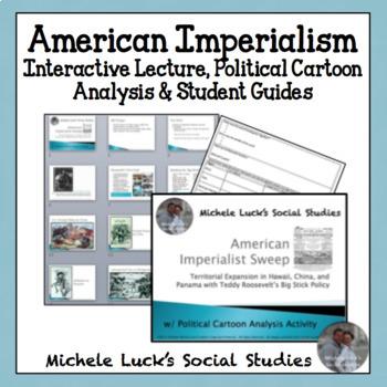 Imperialist America  Hawaii, China, & Panama w/ Political