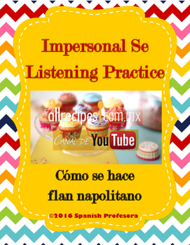 Impersonal Se Authentic Listening Practice