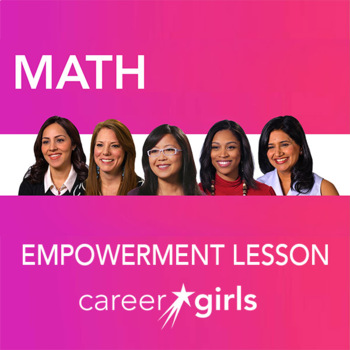 Importance of Math: Career Girls Empowerment Lesson