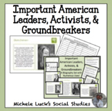 Important American Leaders, Activists, Groundbreakers Biog