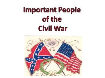 Civil War-Important People Power Point
