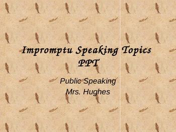 Impromptu Speaking Topics PPT