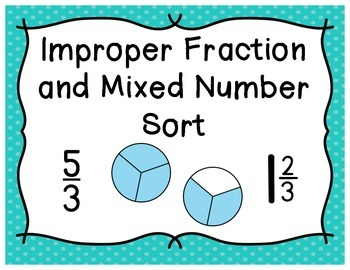 Improper Fraction and Mixed Number Sort
