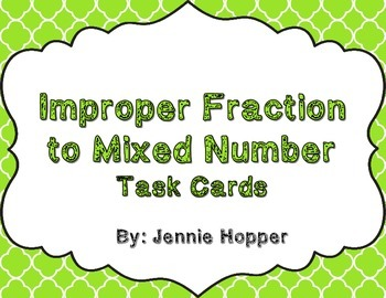 Improper Fraction to Mixed Number Task Card