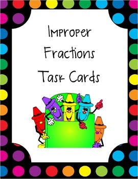 Improper Fractions Task Cards