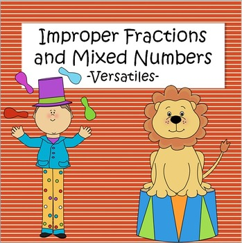 Improper Fractions and Mixed Numbers - Versatiles