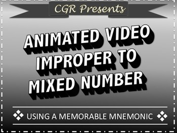 Improper to Mix Number with a Mnemonic animated video
