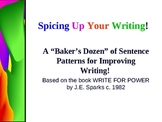 Improving Student Writing: Sentence Patterns and Power Writing