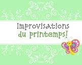 Improvisations: c'est le printemps!  (activité de communic