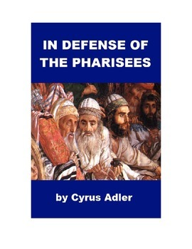In Defense of the Pharisees