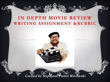 In Depth Movie Review Assignment with CCSS Rubric