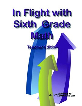 In Flight with Sixth Grade Math - Teacher Edition