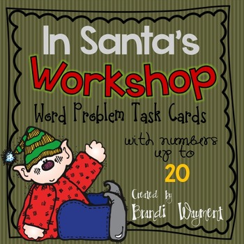 In Santa's Workshop -  Word Problem Task Cards to 20