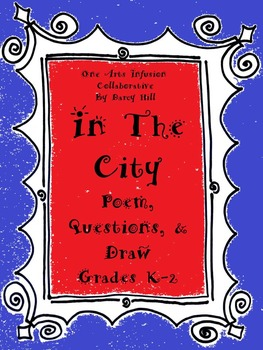 In The City: Poem, Questions, Draw for Grades K-2