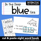 """Interactive Sight Word Reader """"In the Deep BLUE Sea"""""""
